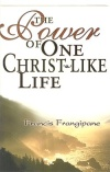 the power of one christ-like life