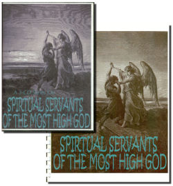 spiritual servants of the most high God