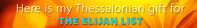 Thessalonian Gift to the Elijah List