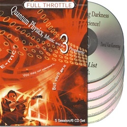 Full Throttle 3: Quantum Physics, Music, and the Prophetic