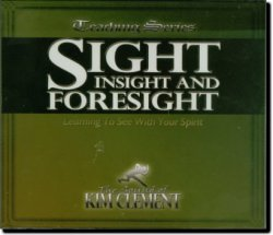 sight insight and foresight